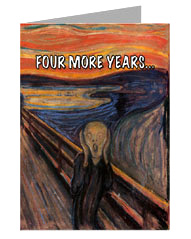 Carte de voeux Le Cri de Munch titrée 'Four More Years...'